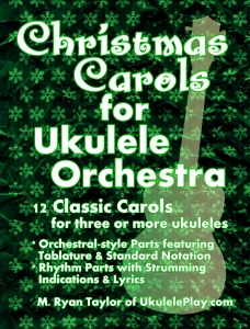 12 Classic Christmas Carols for Ukulele Orchestra